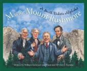 M Is for Mount Rushmore: A South Dakota Alphabet (Discover America State by State) Cover Image