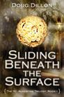 Sliding Beneath the Surface [The St. Augustine Trilogy: Book I] Cover Image