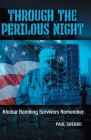 Through the Perilous Night: Khobar Bombing Survivors Remember Cover Image