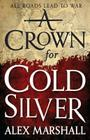 A Crown for Cold Silver (Crimson Empire #1) Cover Image