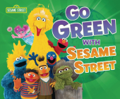 Go Green with Sesame Street (R) Cover Image