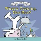 What's Cooking, Moo Moo? (A Moo Moo and Mr. Quackers Book) Cover Image