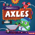 A Maker's Guide to Axles Cover Image