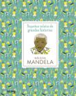 Nelson Mandela (Pequeños relatos de grandes historias) Cover Image