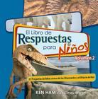 El Libro de Respuestas Para Ninos Volumen 2 Cover Image