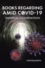 Books Regarding Amid Covid-19: Universal Conversations Cover Image