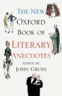 The New Oxford Book of Literary Anecdotes Cover Image