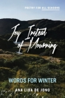 Joy Instead of Mourning: Words for Winter Cover Image