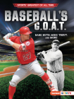 Baseball's G.O.A.T.: Babe Ruth, Mike Trout, and More Cover Image