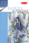 Fairies & Fantasy: Learn to paint the enchanted world of fairies, angels, and mermaids (Watercolor Made Easy) Cover Image