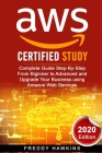 Aws: Complete Guide Step-By-Step From Biginner to Advanced and Upgrade Your Business using Amazon Web Services (2020 Editio Cover Image