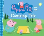 Peppa Pig and the Camping Trip Cover Image