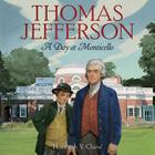 Thomas Jefferson: A Day at Monticello Cover Image