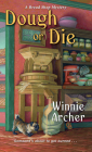 Dough or Die (A Bread Shop Mystery #5) Cover Image