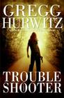 Troubleshooter: A Novel Cover Image