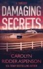 Damaging Secrets Cover Image