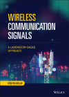 Wireless Communication Signals: A Laboratory-Based Approach Cover Image