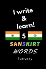 Notebook: I write and learn! 5 Sanskrit words everyday, 6