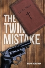The Twin Mistake Cover Image