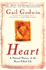 Heart: A Natural History of the Heart-Filled Life Cover Image