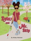 Zyla And Mr. Skip Cover Image