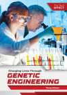 Changing Lives Through Genetic Engineering Cover Image