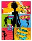 Comic vuoto: per bambini e adulti ogni età con varietà di modelli di scrivere storie creare i propri fumetti Cover Image