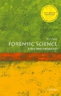 Forensic Science: A Very Short Introduction Cover Image