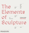 The Elements of Sculpture Cover Image