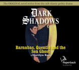 Barnabas, Quentin and the Sea Ghost (Dark Shadows #29) Cover Image