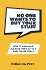No One Wants To Buy Your Stuff Cover Image