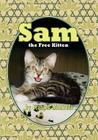 Sam, the Free Kitten Cover Image