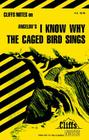 CliffsNotes on Angelou's I Know Why the Caged Bird Sings Cover Image