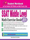 SSAT Middle Level Math Exercise Book: Student Workbook and Two Realistic SSAT Middle Level Math Tests Cover Image