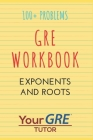 GRE Workbook: Exponents and Roots Cover Image