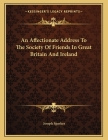 An Affectionate Address To The Society Of Friends In Great Britain And Ireland Cover Image