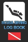 Scuba Diving Log Book: Diver My Diving Log Book for Scuba Diving 110 Pages To Log Your Dives For Amateurs to Professionals Cover Image