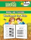 1st Grade Math Money and Fractions Workbook for Kids: Activity Book Math for 1st Grade, Practice Math Activities Cover Image