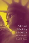 Race and Ethnicity in America: A Concise History Cover Image