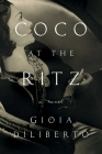 Coco at the Ritz: A Novel Cover Image