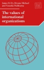 The Values of International Organizations (Melland Schill Studies in International Law) Cover Image