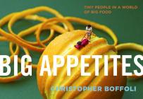 Big Appetites: Tiny People in a World of Big Food Cover Image