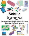 Deutsch-Georgisch Schule Zweisprachiges Bildwörterbuch für Kinder Cover Image