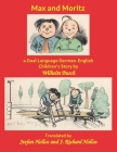 Max and Moritz: a Dual Language German-English Children's Story Cover Image