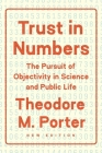 Trust in Numbers: The Pursuit of Objectivity in Science and Public Life Cover Image