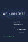 We-Narratives: Collective Storytelling in Contemporary Fiction (THEORY INTERPRETATION NARRATIV) Cover Image