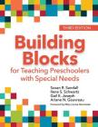 Building Blocks for Teaching Preschoolers with Special Needs Cover Image