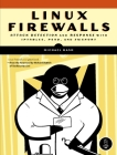 Linux Firewalls: Attack Detection and Response Cover Image