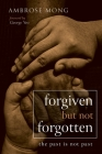Forgiven but Not Forgotten Cover Image