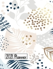 2021 Planner: Daily Monthly 12 Months Calendar and Organizer Floral Cover Perfect Gift for Women, Girls 8.5 x 11 In Cover Image